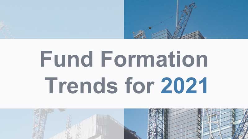 Lawyers reveal top fund formation trends for 2021